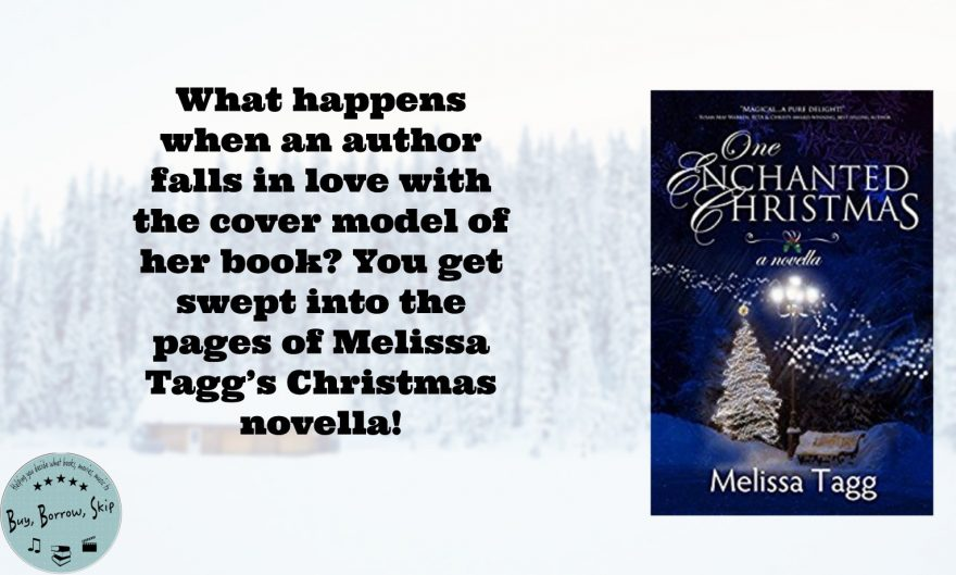 One Enchanted Christmas by Melissa Tagg Review