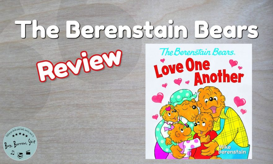 The Berenstain Bears Love One Another Review