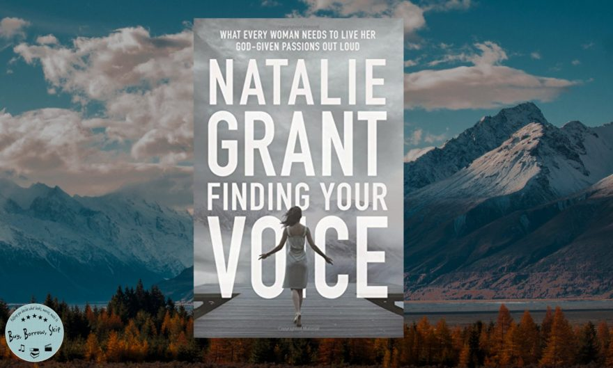 Finding Your Voice by Natalie Grant Review