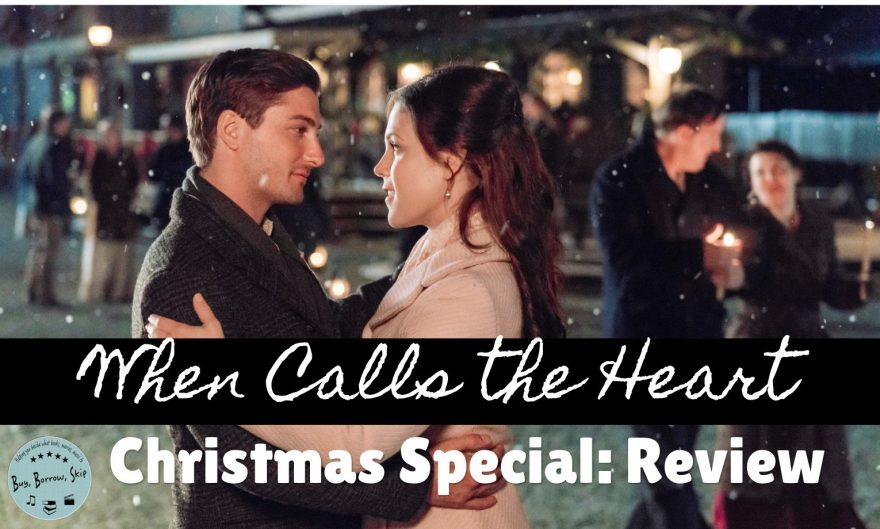 When Calls the Heart Christmas Special Review