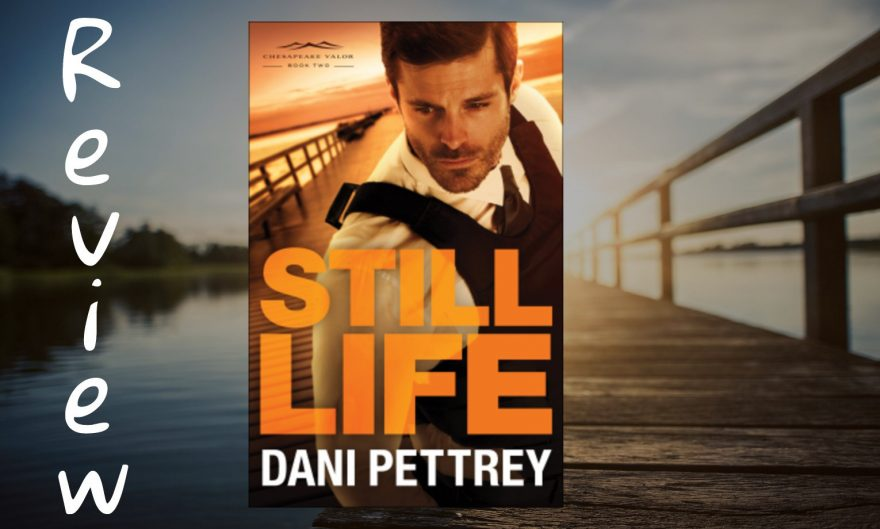 Still Life By Dani Pettrey Review