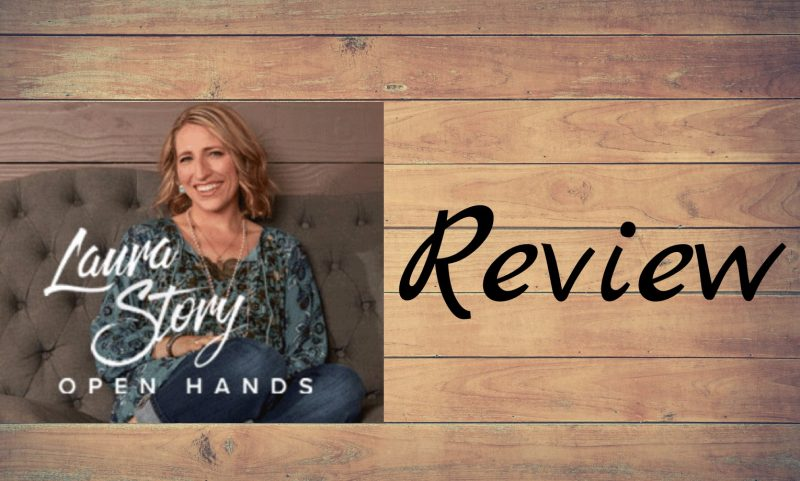 Laura Story Open Hands Review and Giveaway