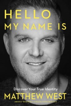 Hello My Name Is by Matthew West Review