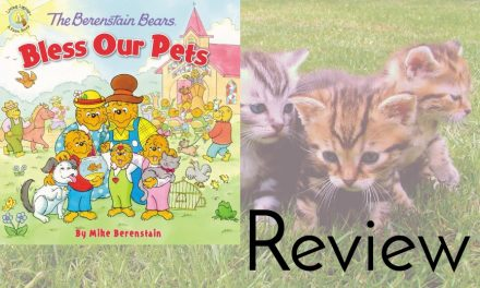 Berenstain Bears: Bless Our Pets Review