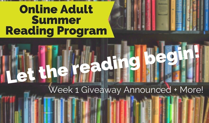 Online Adult Summer Reading Program Kickoff and Week 1 Prize