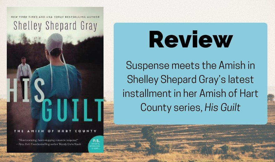 His Guilt by Shelley Shepard Gray Review