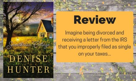 Sweetbriar Cottage by Denise Hunter Review