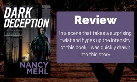 Dark Deception by Nancy Mehl Review