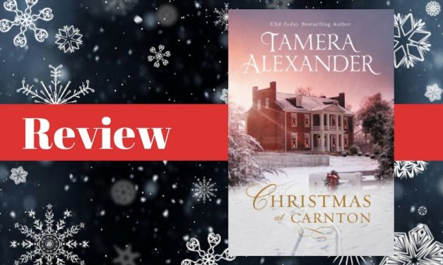 Christmas at Carnton by Tamera Alexander Review