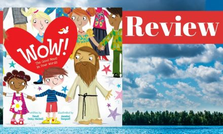 Wow! The Good News in Four Words by Dandi Daley Mackall and illustrated by Annabel Tempest Review