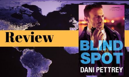 Blind Spot by Dani Pettrey Review