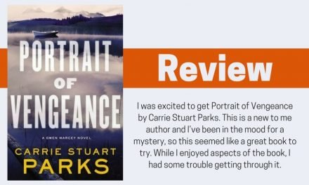 Portrait of Vengeance by Carrie Stuart Parks Review