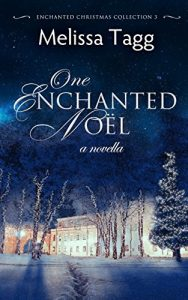 One Enchanted Noel by Melissa Tagg Review