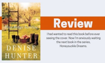 Blue Ridge Sunrise by Denise Hunter Review