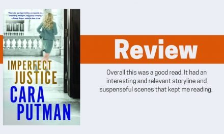 Imperfect Justice by Cara Putman Review