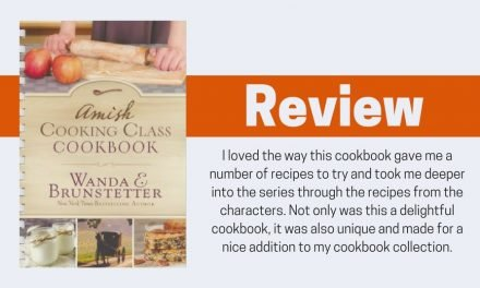 Amish Cooking Class Cookbook by Wanda E. Brunstetter Review