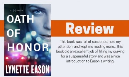 Oath of Honor by Lynette Eason Review