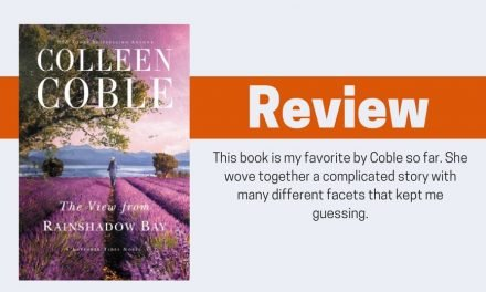 The View from Rainshadow Bay by Colleen Coble Review