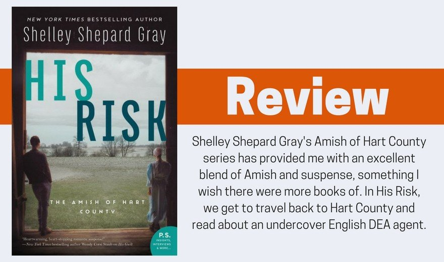 His Risk by Shelley Shepard Gray Review and Giveaway