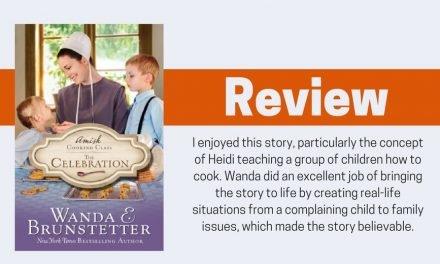 The Celebration by Wanda E. Brunstetter Review