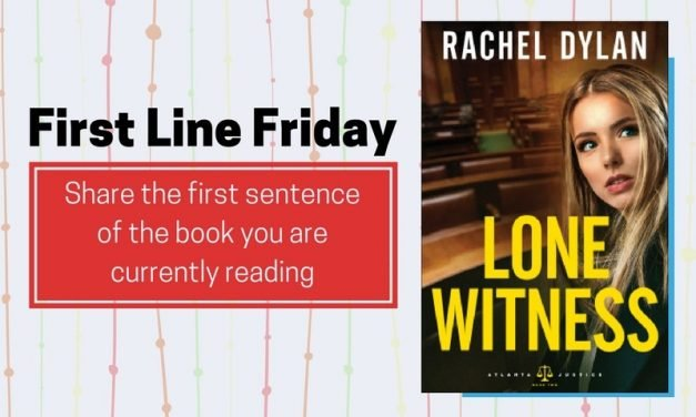 First Line Friday: Lone Witness by Rachel Dylan