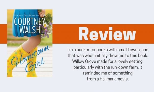 Hometown Girl by Courtney Walsh Review