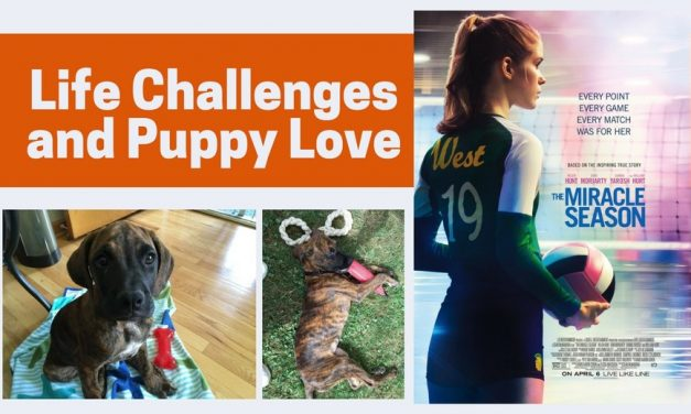 Life Challenges and Puppy Love