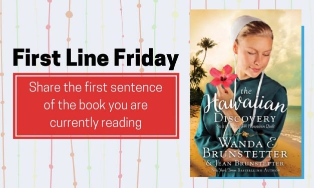 First Line Friday: The Hawaiian Discovery by Wanda E. Brunstetter