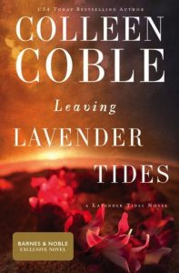 Leaving Lavender Tides by Colleen Coble Review