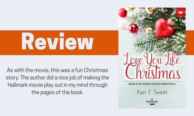 Love You Like Christmas by Keri F. Sweet Review