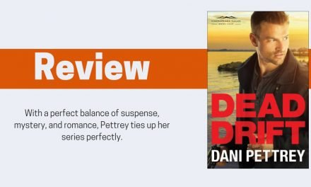 Dead Drift by Dani Pettrey Review