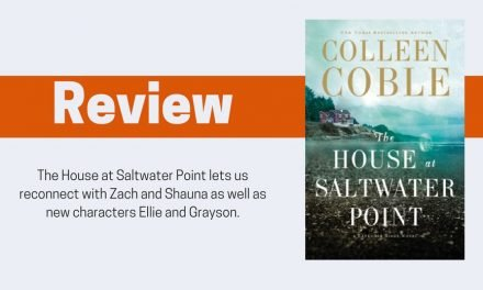 The House at Saltwater Point by Colleen Coble Review