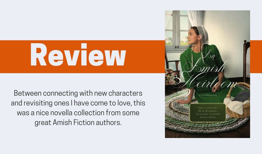 An Amish Heirloom Novella Collection Review