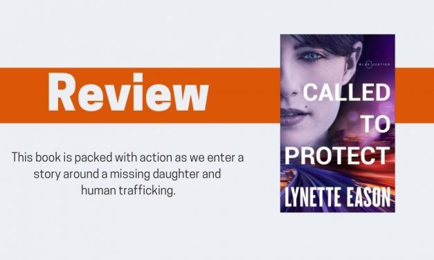 Called to Protect by Lynette Eason Review