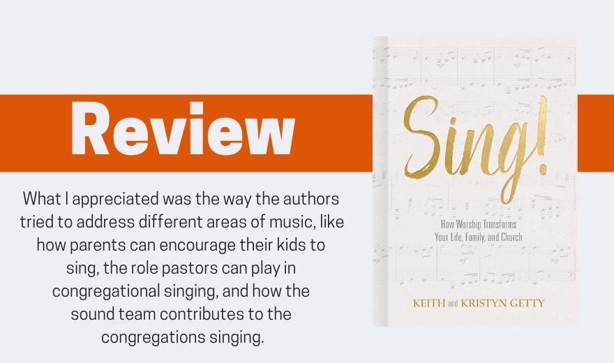 Sing by Keith and Kristyn Getty Review