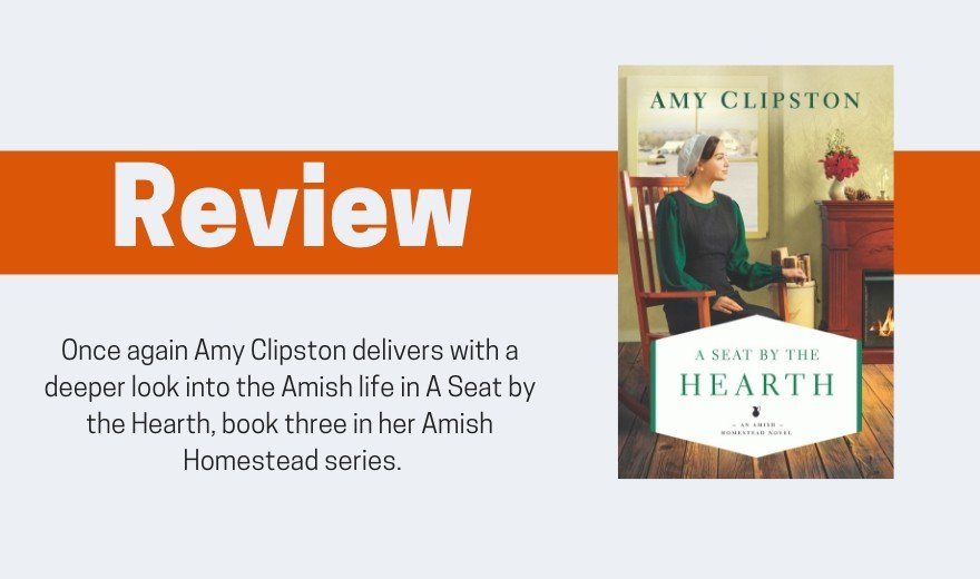 A Seat by the Hearth by Amy Clipston Review