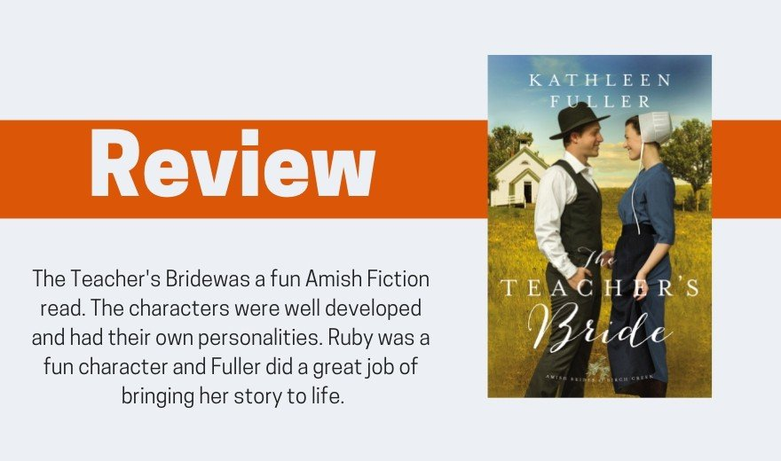 The Teacher's Bride by Kathleen Fuller Review