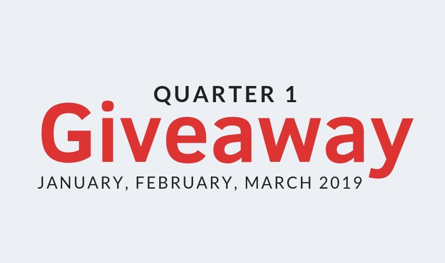 2019 Quarterly Giveaway #1