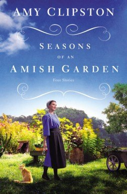 Seasons of an Amish Garden by Amy Clipston Review