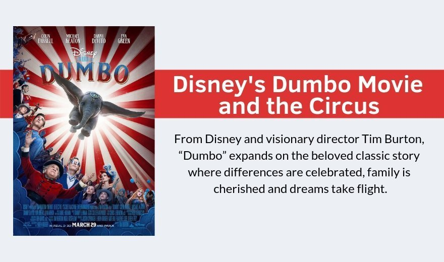 Disney's Dumbo Movie and the Circus