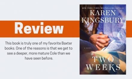 Two Weeks by Karen Kingsbury Review