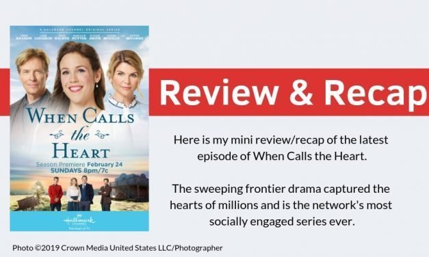 Hallmark Channel's When Calls the Heart Season 6, Episode 3 Review and Recap