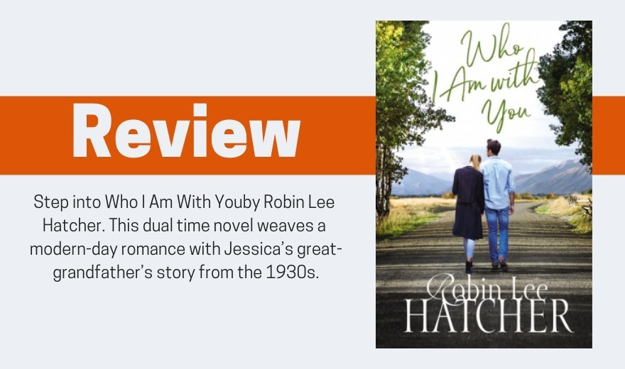 Who I Am With You by Robin Lee Hatcher Review