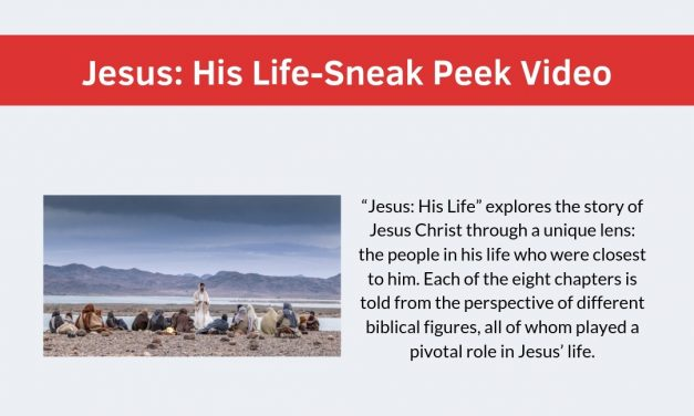 Jesus: His Life-Sneak Peek Video