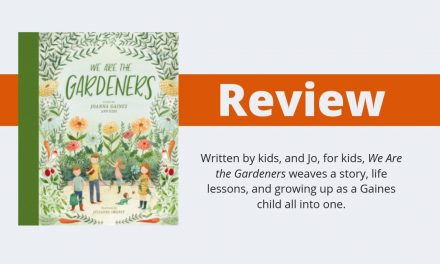 We Are the Gardeners by Joanna Gaines Review