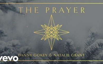 The Prayer by Natalie Grant and Danny Gokey