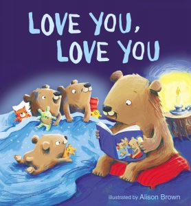 Love You Love You Illustrated by Alison Brown Review